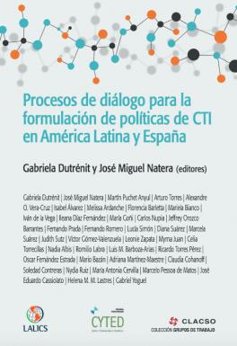 Procesos de diálogo para la formulación de políticas de CTI en América Latina y España